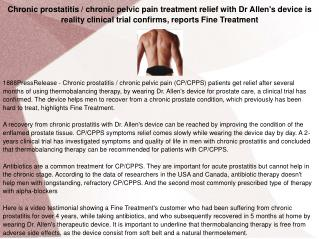 Chronic prostatitis / chronic pelvic pain treatment relief with Dr Allen's device is reality clinical trial confirms, re