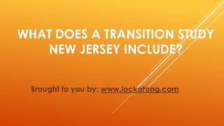 What Does A Transition Study New Jersey Include?
