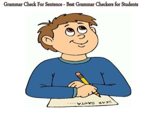 Grammar Check For Sentence - Best Grammar Checkers for Students