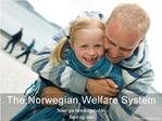 The Norwegian Welfare System