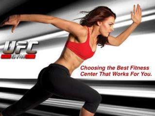 Choosing The Best Fitness Center That Works For You.