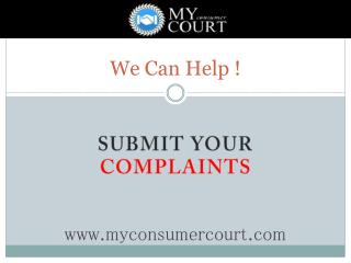 How to File a Complaint in the Consumer Court