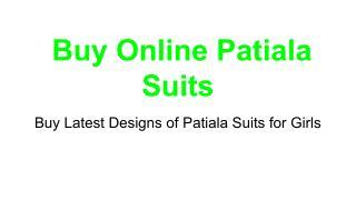 buy latest Online Patiala Suits