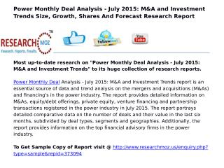 Power Monthly Deal Analysis - July 2015: M&A and Investment Trends