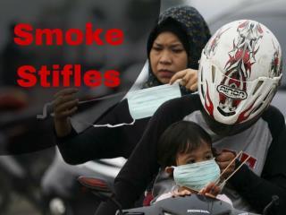 Smoke Stifles