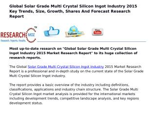 Global Solar Grade Multi Crystal Silicon Ingot Industry 2015 Market Research Report