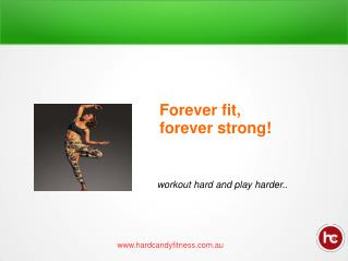 Forever Fit Forever Strong