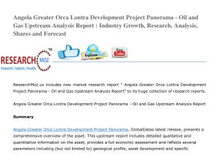 Angola Greater Orca Lontra Development Project Panorama - Oil and Gas Upstream Analysis Report