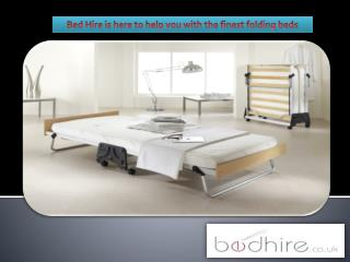 Bed Hire is here to help you with the finest folding beds