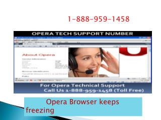 1-888-959-1458#@Opera   Browser Not Working
