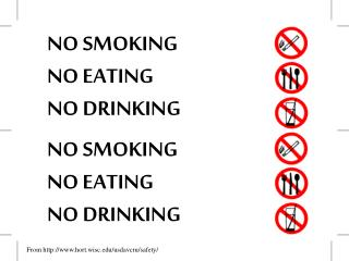 NO SMOKING NO EATING NO DRINKING
