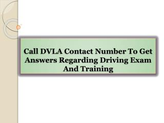 Call DVLA Contact Number To Get Answers Regarding Driving Exam And Training