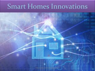 Smart Homes Innovation