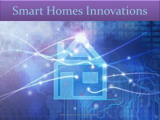 Smart Homes Innovation