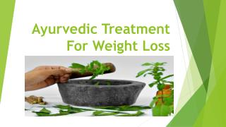 Ayurvedic treatment for weight loss