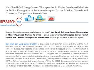Non-Small Cell Lung Cancer Therapeutics in Major Developed Markets to 2021