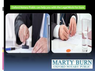 Oxford Notary Public can help you with the Legal Work For Sure