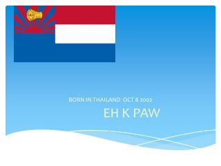 Eh K Paw