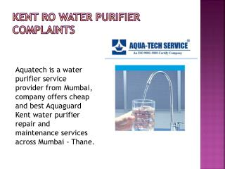Kent ro Water Purifier Complaints