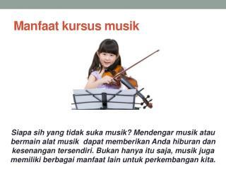 Manfaat kursus musik