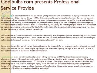 Coolbulbs.com presents Professional Service Provide
