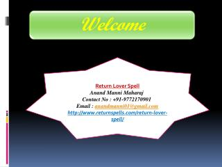 Return lover spell contact no. 9772170901