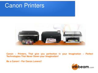 Canon Printers – The Imagination Beyond From Your Midset!!
