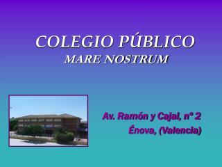 COLEGIO P BLICO MARE NOSTRUM