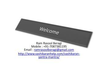 Vashikaran Yantra Mantra        7087381195