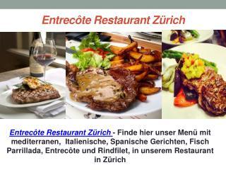 Entrec�te Restaurant Z�rich