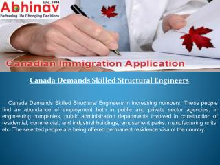 Canada Demands Skilled Structural Engineers
