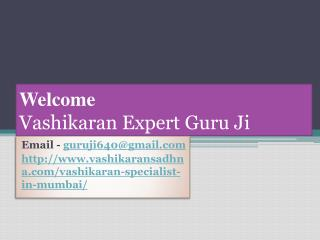 Vashikaran Specialist In Mumbai   91-9888440432