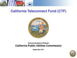 California Teleconnect Fund CTF