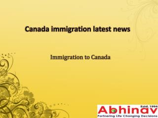 Canada immigration latest news