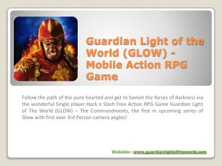 Best Free Hack and Slash Action RPG Game for iOS & Android | Guardian Light Of the World (GLOW)