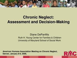 Chronic Neglect: Assessment and Decision-Making