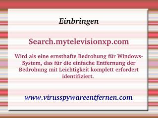Handbuch Leitfaden Deinstallieren Search.mytelevisionxp.com
