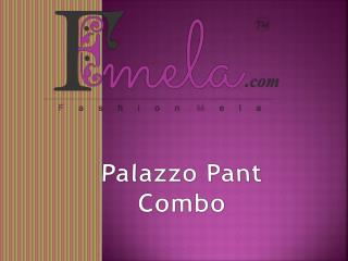 Online Palazzo Pant Combo