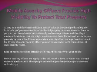 Mobile Security Officers Provide High Visibility To Protect Your Property