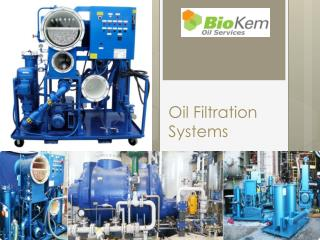 Oil Filtration Systems