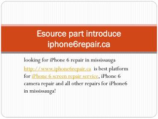 iPhone 6 screen repair| iPhone 6 camera repair mississauga