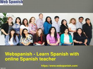 Webspanish learn spanish with online spanish teacher