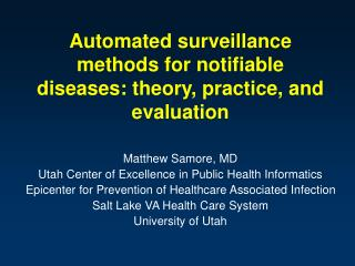 Automated surveillance methods for notifiable diseases: theory, practice, and evaluation