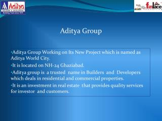 Aditya World City NH 24 Ghaziabad - Budget Property