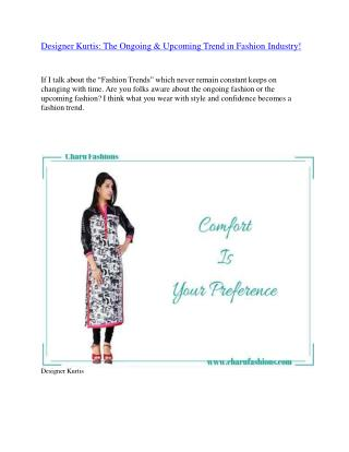 Designer Kurtis: The Ongoing & Upcoming Trend in Fashion Industry!