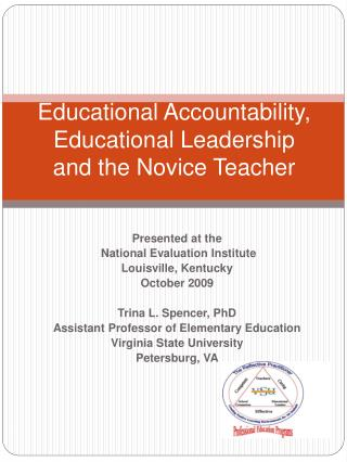 Educational Accountability, Educational Leadership and the Novice Teacher