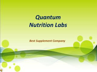 Featuring Quantum Nutrition Labs Health Supplement
