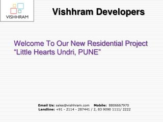 Little Hearts Undri, is an New Residential Project in Pune