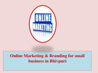 Online Marketing & Branding for Small Business in Bhivpuri