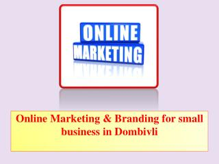 Online Marketing & Branding for Small Business in Dombivli